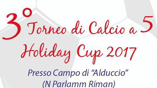 TORNEI CALCIO A5 | HOLIDAY CUP 2K17: Stasera l'atto finale