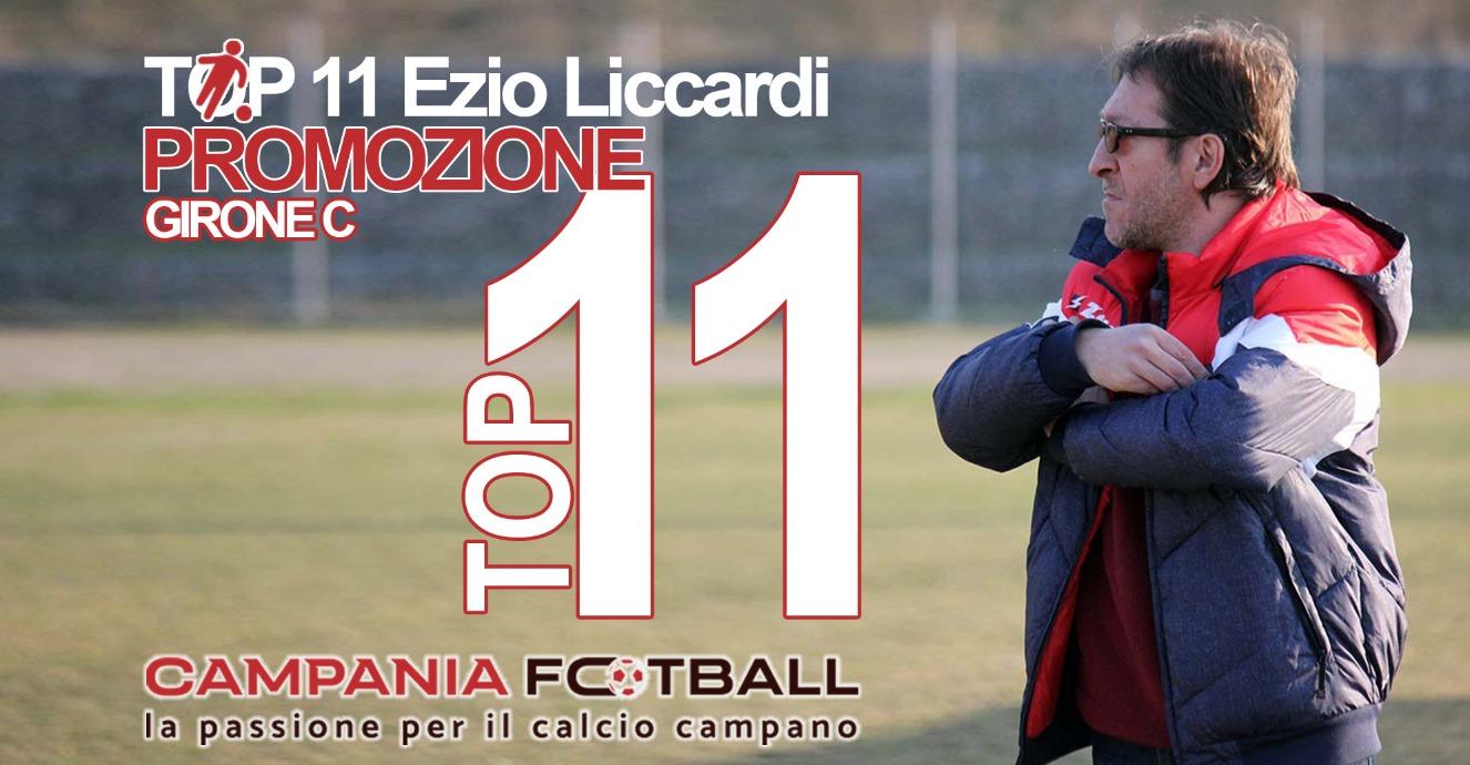 TOP 11 PROMOZIONE GIRONE C: Nell'undicesima Giornata Ezio Liccardi premia…