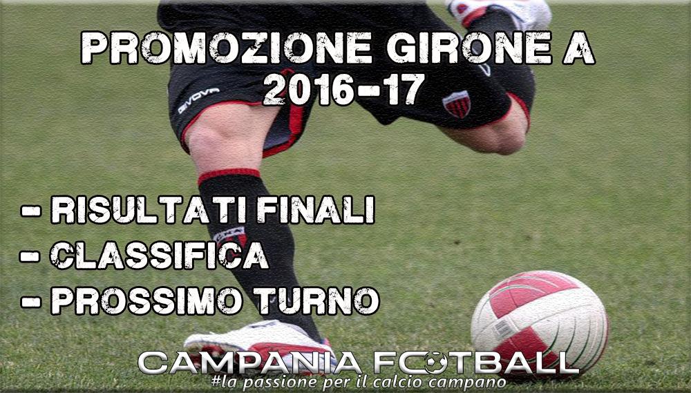 PROMOZIONE GIRONE A, 23^GIORNATA: RISULTATI FINALI, CLASSIFICA E PROSSIMO TURNO